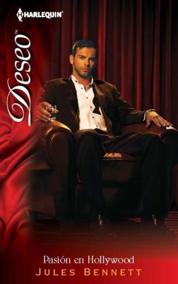 Pasión en Hollywood (Caught in the Spotlight) (Harlequin Deseo Series #875)