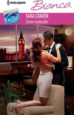Deseo implacable (The Price of Retribution) (Harlequin Bianca Series #2226)
