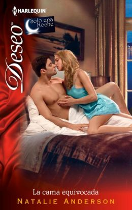 La cama equivocada (Waking up in the Wrong Bed) (Harlequin Deseo Series)