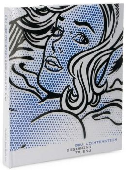 Roy Lichtenstein: Beginning to End