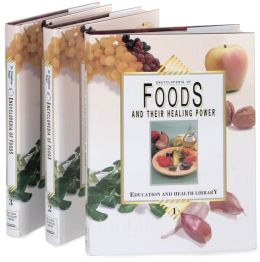Encyclopedia of Foods and Their Healing Power (Education and Health Library Series)