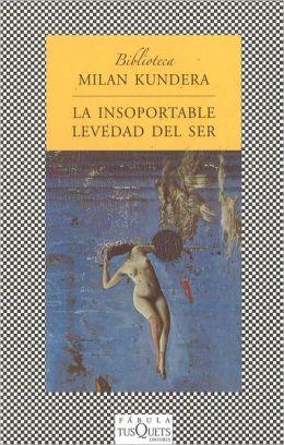 Insoportable Levedad Del Ser