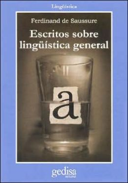 Escritos Sobre Linguistica General