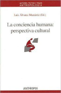 Conciencia Humana: Perspectiva Cultural