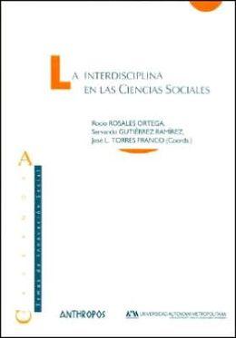 La Interdisciplina En Las Ciencias Sociales