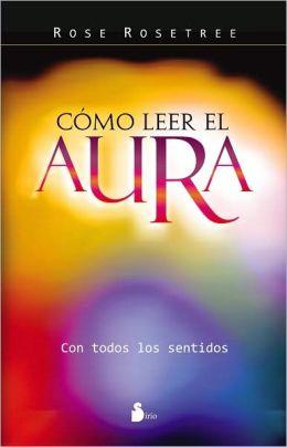 Cómo leer el aura
