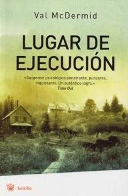 Lugar de ejecucion (A Place of Execution)