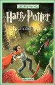 Book Cover Image. Title: Harry Potter y la c�mara secreta (Harry Potter and the Chamber of Secrets) (Harry Potter #2), Author: J. K. Rowling