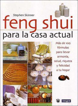 Feng Shui Para la Casa Actual