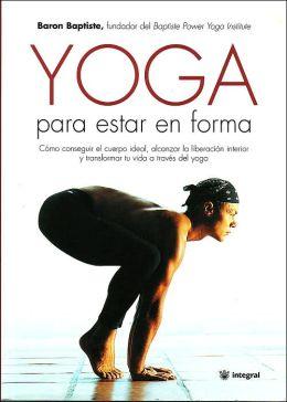 Yoga para Estar en Forma