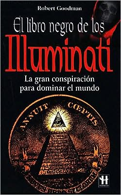 Illuminati El Libro Negro / Illuminati the Black Book