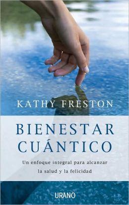 Bienestar cuántico (Quantum Wellness)