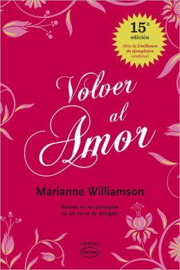 Volver al amor ( Return to Love)
