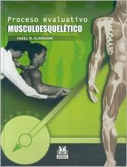Proceso Evaluativo Musculoesqueletico