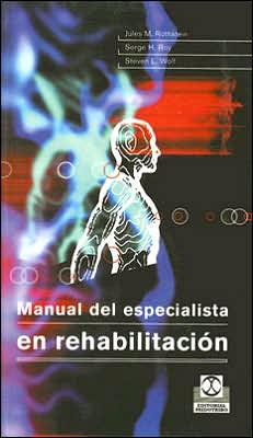 Manual del Especialista en Rehabilitacion