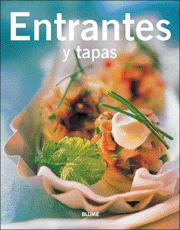 Entrantes y tapas (Cocina tendencias Series)