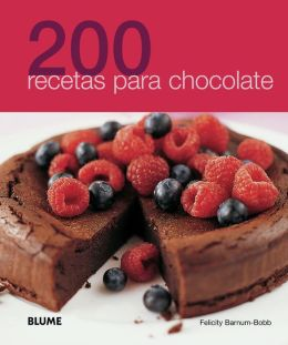 200 recetas para chocolate