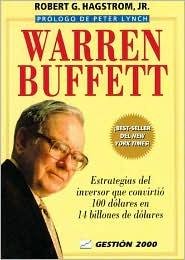 Warren Buffett: Estrategias del hombre que convirtió 100 dólares en 14 billones de dólares