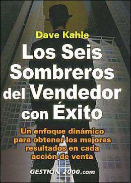 Los Seis Sombreros Del Vendedor Con Exito