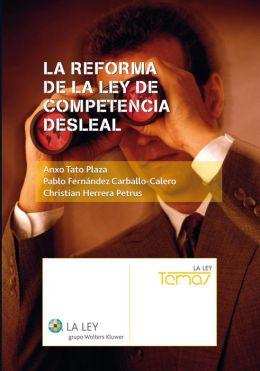 La reforma de la Ley de Competencia Desleal