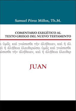 Comentario Exegetico al texto griego del N.T. - Juan