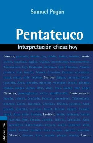 Pentateuco: Interpretacion eficaz hoy