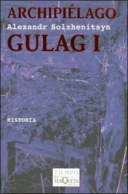 Archipiélago Gulag: 1918-1956: Ensayo de Investigación Literaria