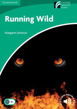 Running Wild (Cambridge Discovery Readers Series)