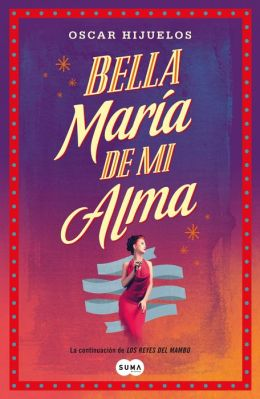 Bella María de mi alma (Beautiful Maria of My Soul)