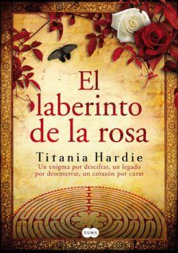 El laberinto de la rosa (The Rose Labyrinth)