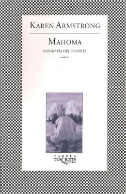 Mahoma. Biografia del Profeta