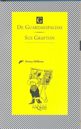 G de Guardaespaldas (G Is for Gumshoe)