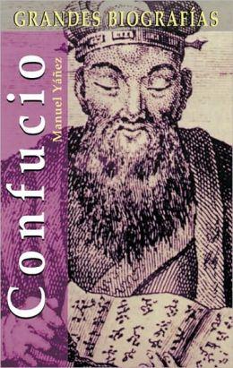Confucio (Grandes Biografias Series)