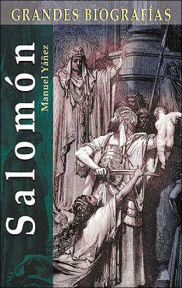 Salomón (Grandes Biografías Serie)