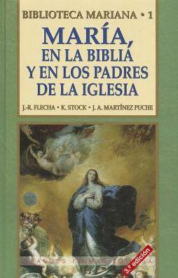 Maria,en la Biblia Y En los Padres de la Iglesia