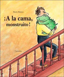 A La Cama Monstruito!