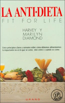 La antidieta- Fit For Life