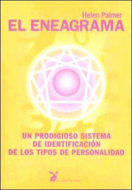 El Eneagrama: UN Prodigioso Sistema de Identificacion de Lost Tipos de Personalidad / the Enneagram
