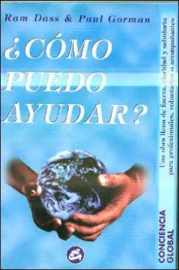 Como Puedo Ayudar?: Manual de UN Servidor Del Mundo