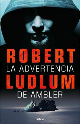 La advertencia de Ambler (The Ambler Warning)