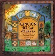 Cancion de la tierra: Mitos, leyendas y tradiciones