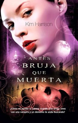 Antes bruja que muerta (Every Which Way But Dead)