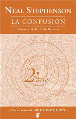 The La confusión (Libro 2): Ciclo Barroco (2 Vol.) 2ª Parte