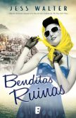 Book Cover Image. Title: Benditas ruinas, Author: Jess Walter
