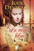 Book Cover Image. Title: La mujer falsa (Counterfeit Lady), Author: Jude Deveraux