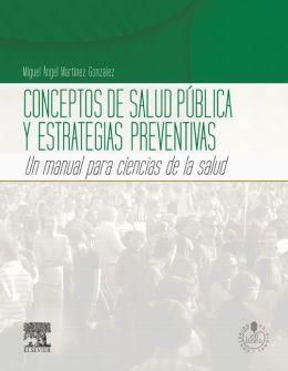 Conceptos de salud pública y estrategias preventivas + Acceso online: Un manual para ciencias de la salud