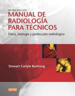 Manual de radiología para técnicos: Física, biología y protección radiológica