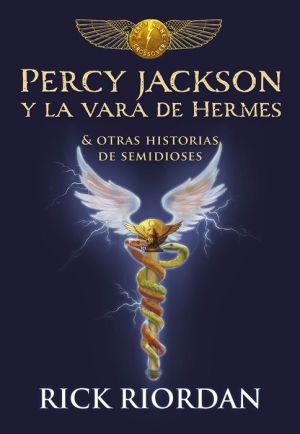 Book Percy Jackson y la vara de Hermes... y otras historias de semidioses / The Demigod Diaries