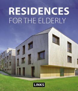 Residences For The Elderly