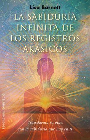 La Sabiduria infinita de los registros akasicos